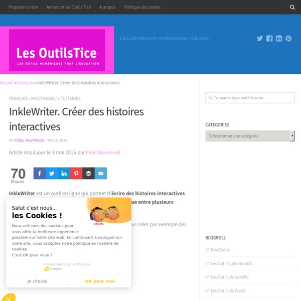 InkleWriter. Créer des histoires interactives