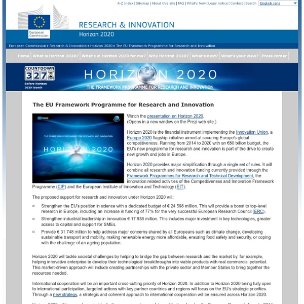 The EU Framework Programme for Research and Innovation - Horizon 2020 - the Framework Programme for Research and Innovation