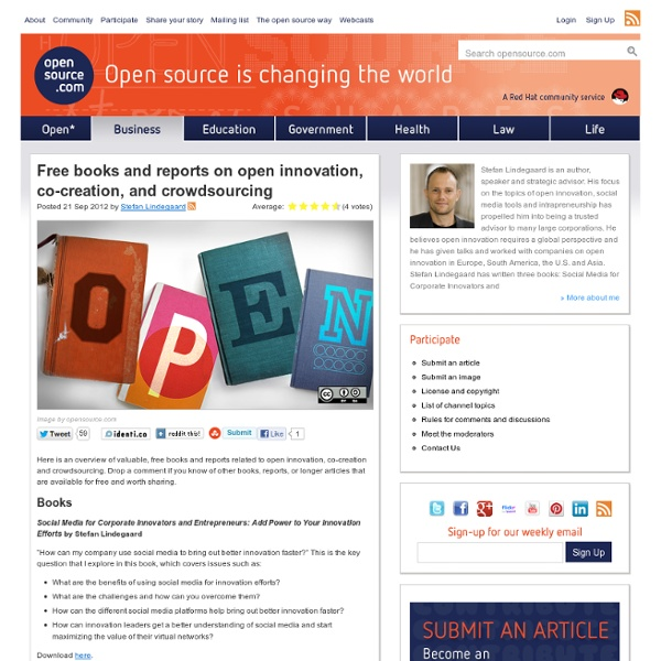 An overview of several free books and reports about open innovation, co-creation, and crowdsourcing