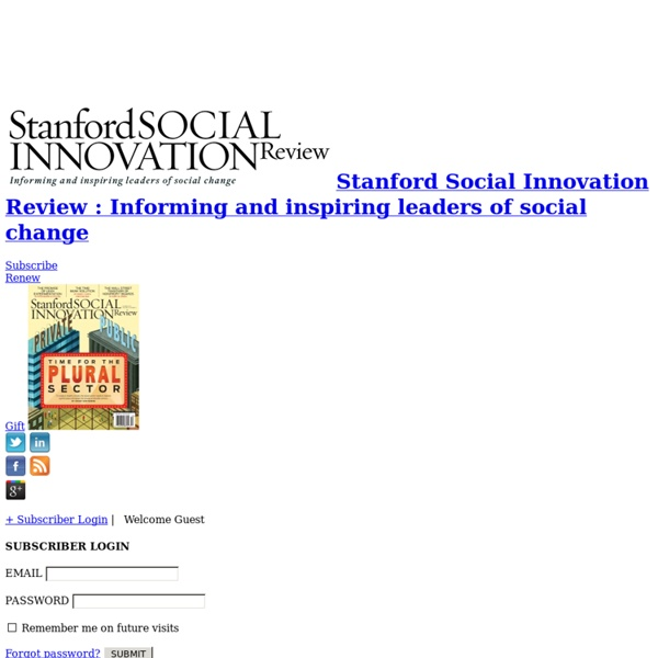 Stanford Social Innovation Review: Informing and Inspiring Leaders of Social Change