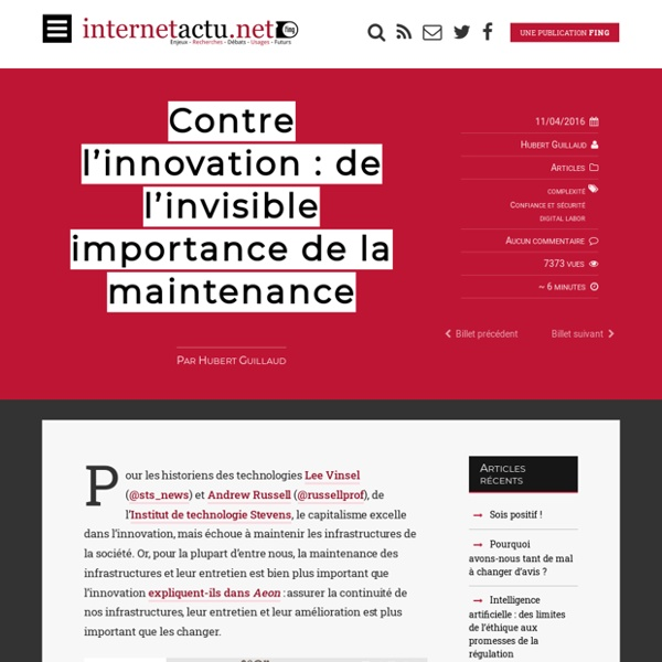 Contre l'innovation : de l'invisible importance de la maintenance