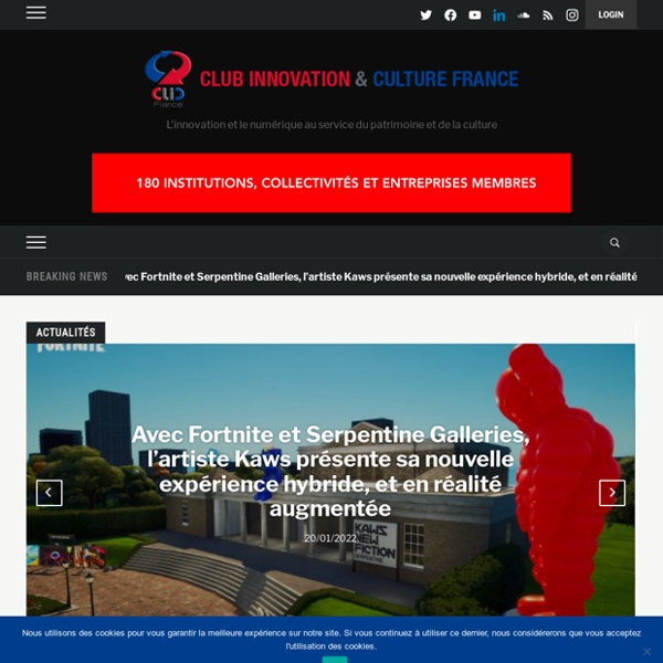 Club Innovation & Culture CLIC France — L'innovation technologique au service de la culture