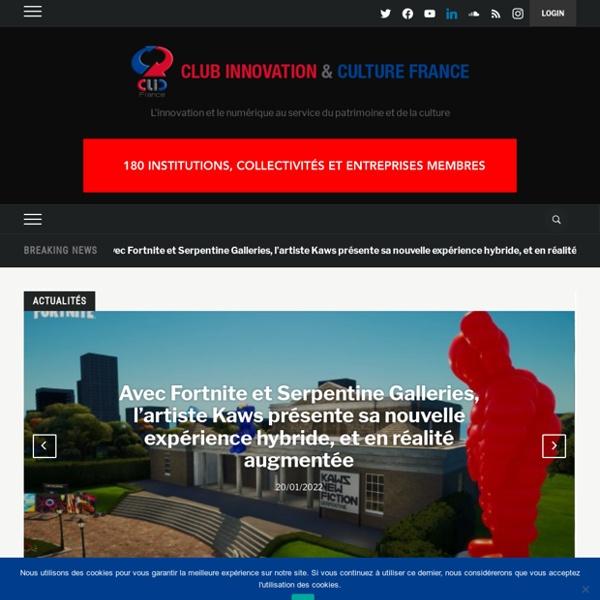 Club Innovation & Culture CLIC France — L'innovation technologique au service de la culture