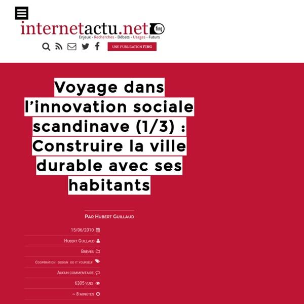 Voyage dans l'innovation sociale scandinave (1/3) : Construire l