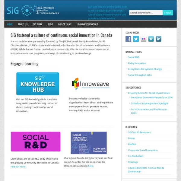 Social Innovation Generation (www.sigeneration.ca/)