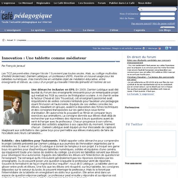 Innovation : Une tablette comme médiateur