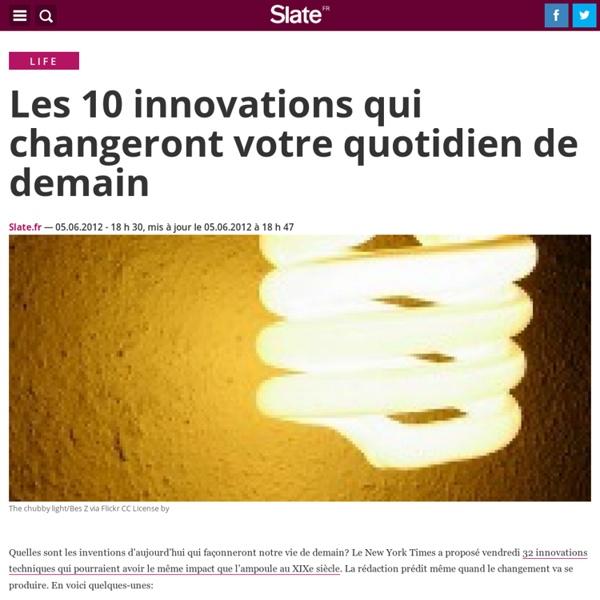 Les 10 innovations qui changeront votre quotidien de demain