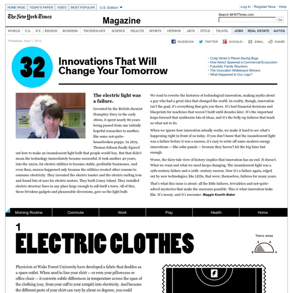 32 Innovations That Will Change Your Tomorrow - Interactive Feature