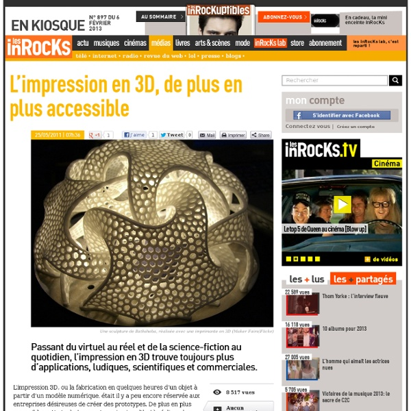 L'impression en 3D, de plus en plus accessible