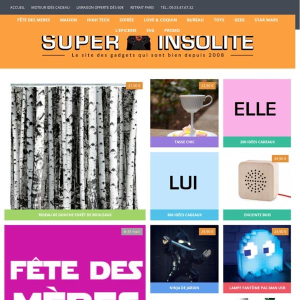 Super Insolite, la boutique en ligne des cadeaux insolites, originaux et fun !