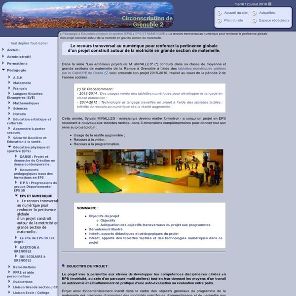 Inspection de Grenoble 2 [Le recours transversal au numérique pour renforcer la pertinence globale d'un projet construit autour de la motricité en grande section de maternelle.] :..