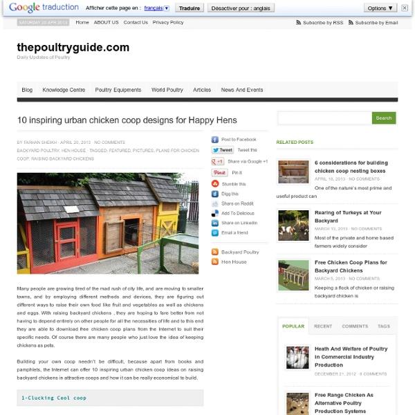 10 inspiring urban chicken coop designs for Happy Hens
