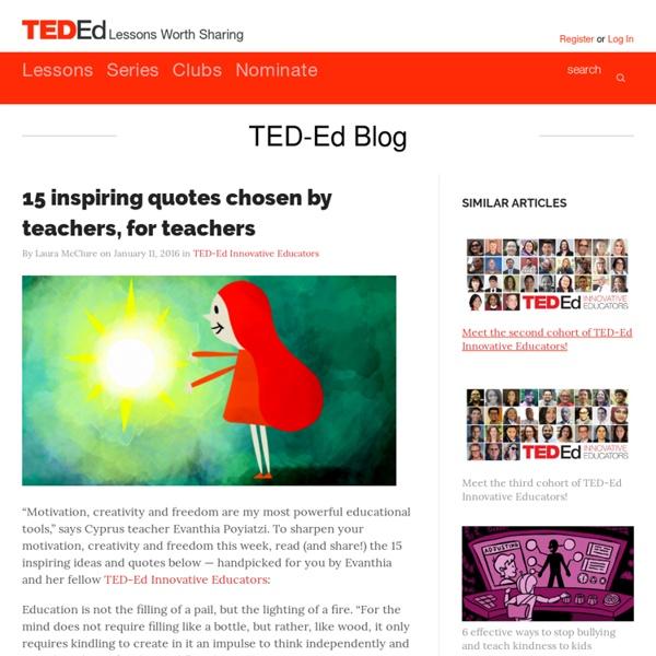 15 inspiring quotes chosen by teachers, for teachers