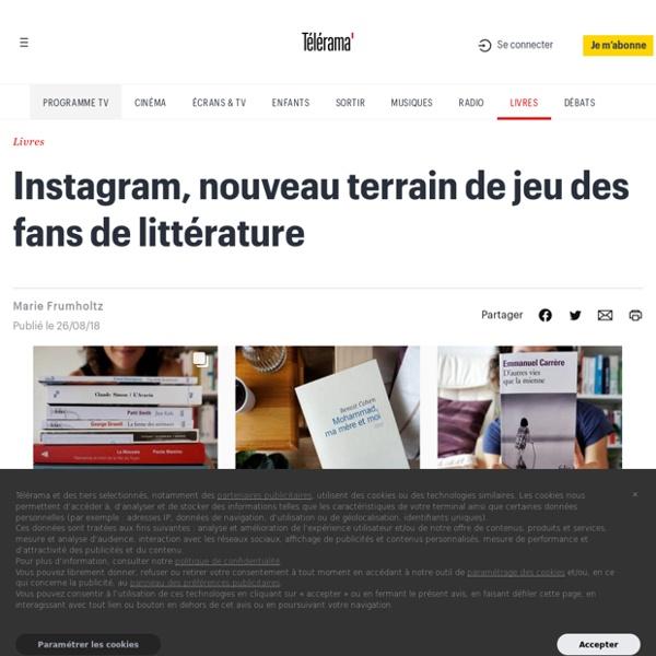 Instagram, nouveau terrain de jeu des fans de littérature - Livres