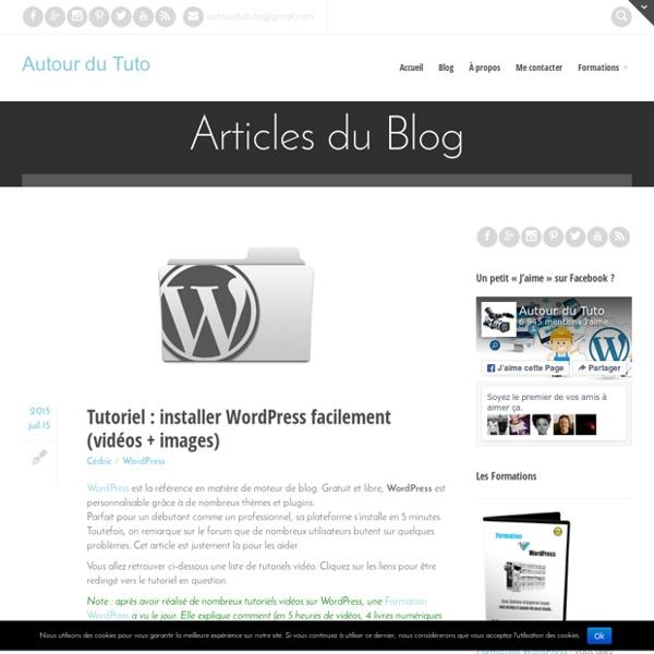 Tutoriel : installer WordPress facilement (vidéos + images)