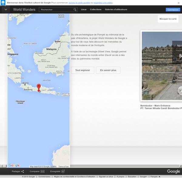 Merveilles monde antique et moderne avec World Wonders Google Cultural