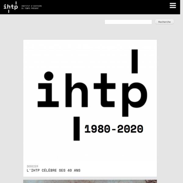 Institut d'histoire du temps présent - IHTP