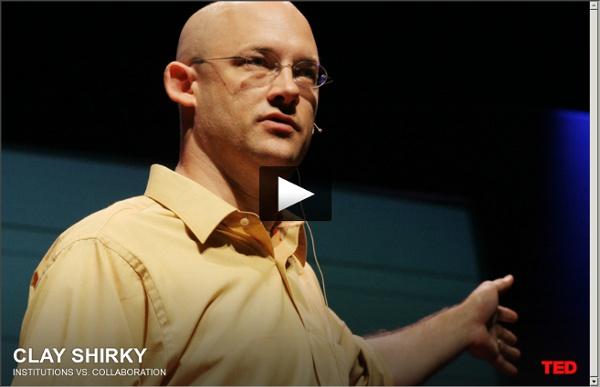 Clay Shirky - Instituições versus Colaboração