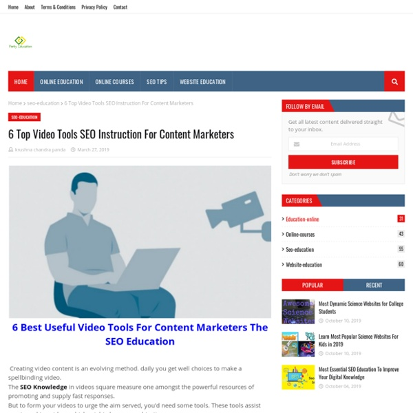 6 Top Video Tools SEO Instruction For Content Marketers