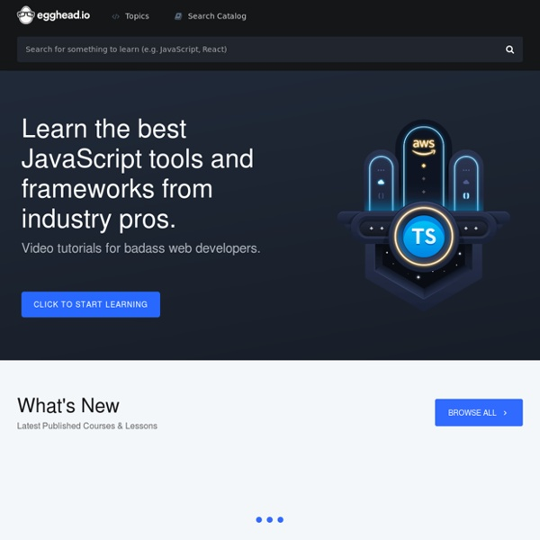 Egghead.io - Learn professional JavaScript tools with Tutorial Videos & Training