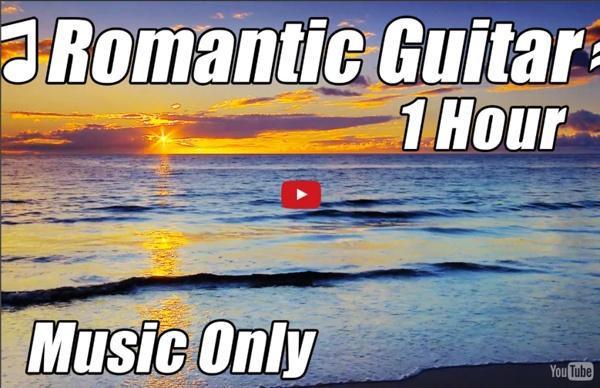 1H de guitare romantique pour la relaxation