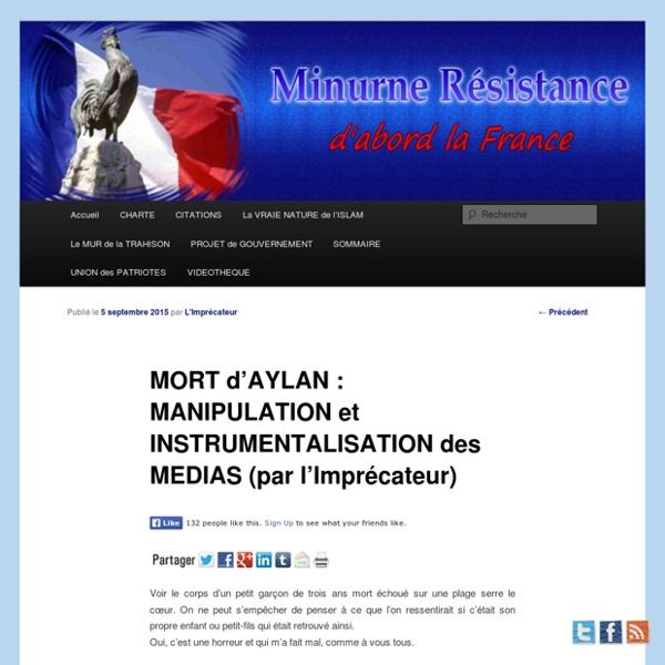 MORT d'AYLAN : MANIPULATION et INSTRUMENTALISATION des MEDIAS (par l'Imprécateur)