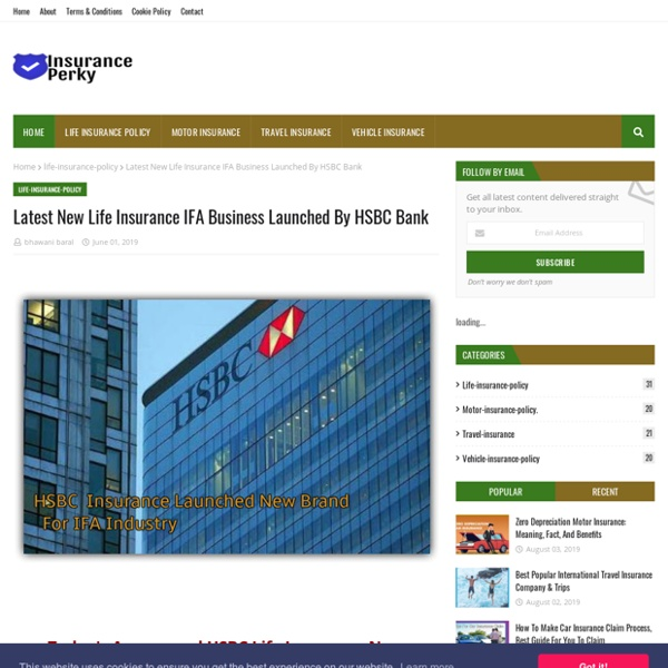 Latest New Life Insurance IFA Business Launched By HSBC Bank