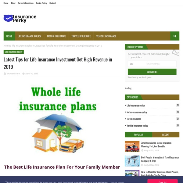 Latest Tips for Life Insurance Investment Get High Revenue in 2019