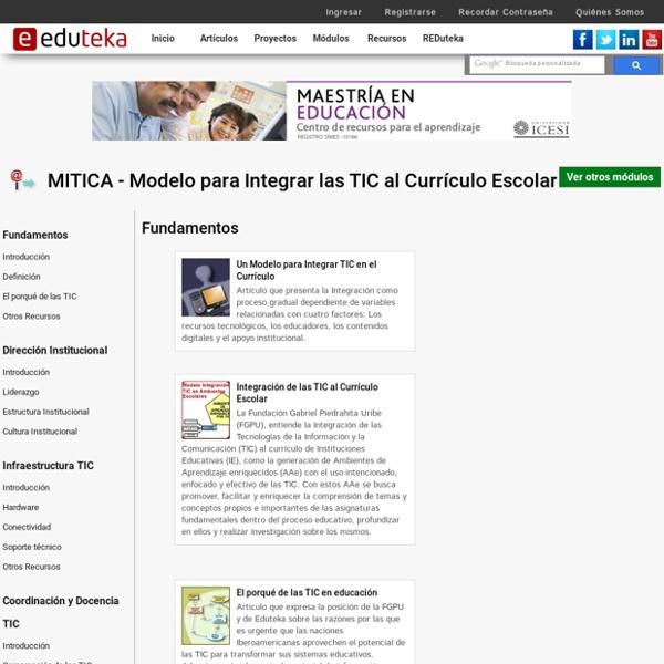 MITICA - Modelo para Integrar las TIC al Currículo Escolar > >