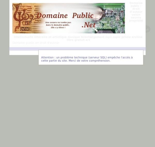 Domaine public - droit d'auteur voisin oeuvre propriété intellectuelle littéraire et artistique musique téléchargement mp3 copie privée archive libre gratuit art