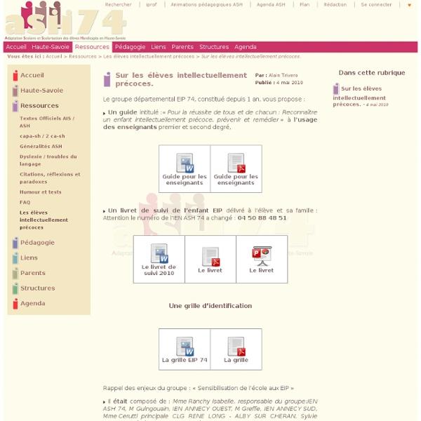 ASH 74 : Adaptation Scolaire et Scolarisation des élèves Handicapés en Haute-Savoie - Sur les élèves intellectuellement précoces.