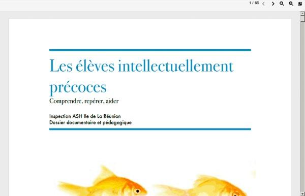 Pedagogie1.ac-reunion.fr/circons/stdenis1/Doc2012/Les_eleves_intellectuellement_precoces_guide_974.pdf