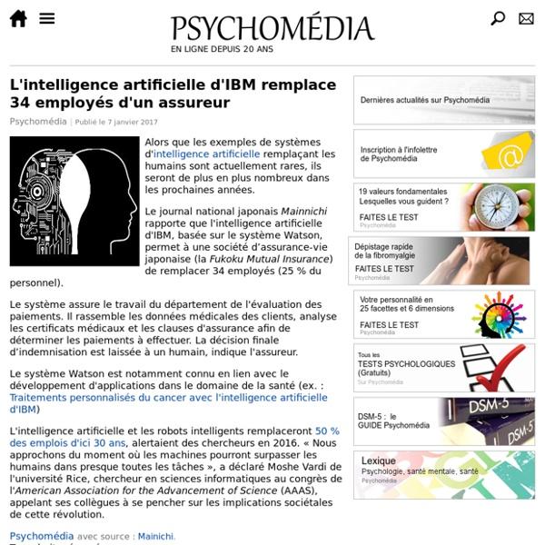 7 janvier 2017 - L'intelligence artificielle d'IBM remplace 34 employés d'un assureur