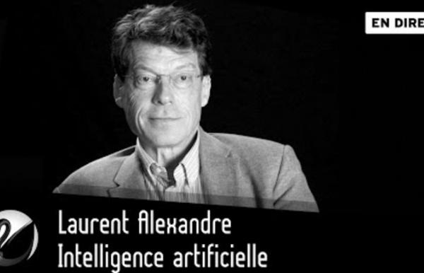 08 novembre 2017 - Laurent Alexandre : Intelligence artificielle