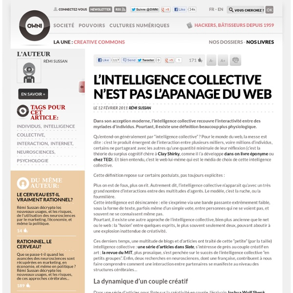 L'intelligence collective n'est pas l'apanage du web » Article » OWNI, Digital Journalism