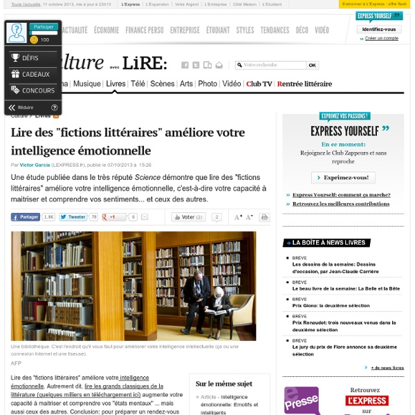 """Lire des """"fictions littéraires"""" améliore votre intelligence émotionnelle"""