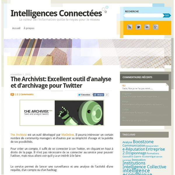 The Archivist: Excellent outil d'analyse et d'archivage pour Twitter