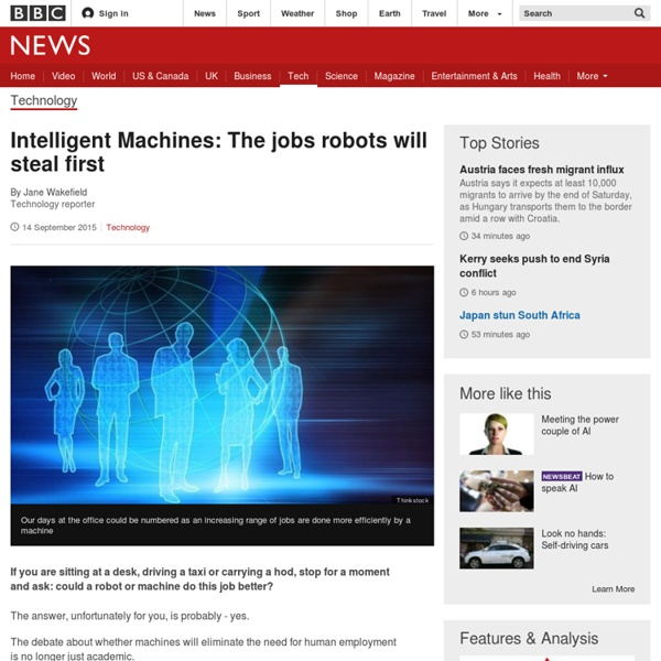 Intelligent Machines: The jobs robots will steal first