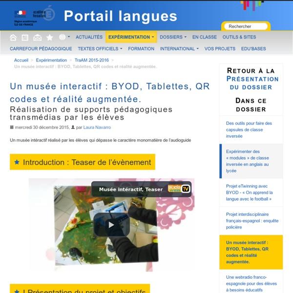 Un musée interactif : BYOD, Tablettes, QR codes et réalité augmentée.