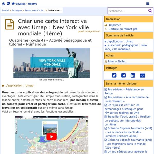 Créer une carte interactive avec Umap : New York ville mondiale (4ème) - Odyssée : Histoire Géographie EMC
