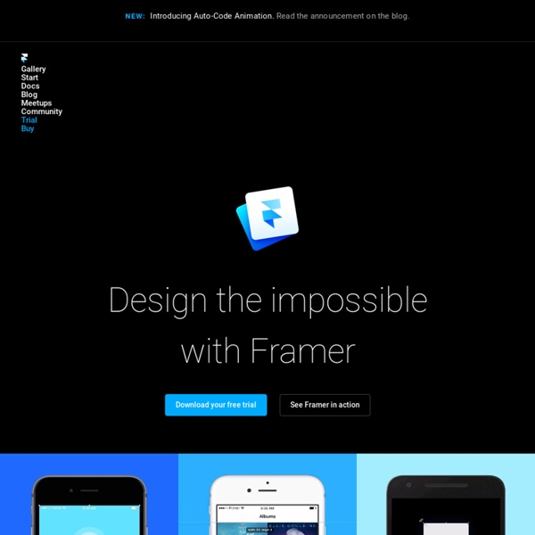 Framer - Design tool for creating interactive designs, interfaces and animations
