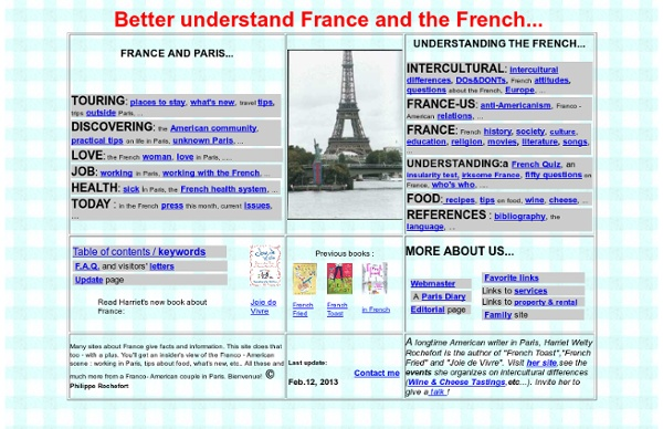 The Franco-American WebSite ; intercultural ; tips for americans about France and Paris ; France and the French ; French culture ; understanding France and the French