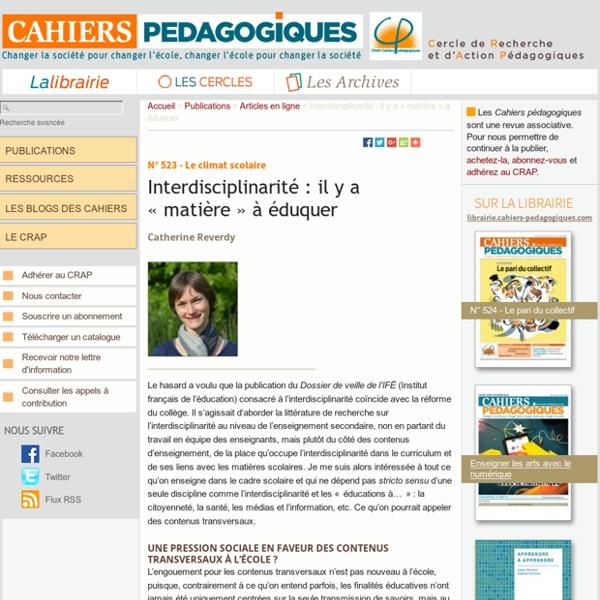 Interdisciplinarité : il y a « matière » à éduquer