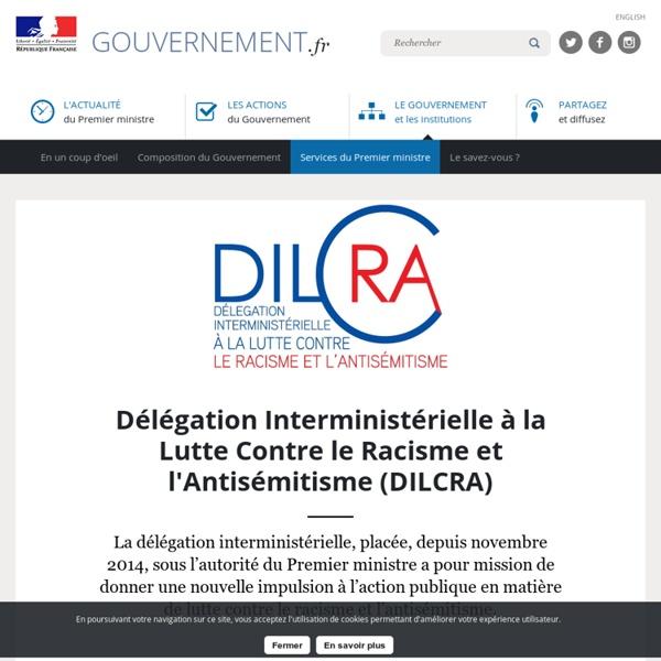 Délégation Interministérielle à la Lutte Contre le Racisme et l'Antisémitisme (DILCRA)