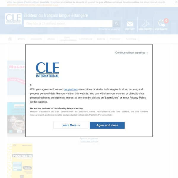 CLE international - L'éditeur du français langue étrangère – FLE