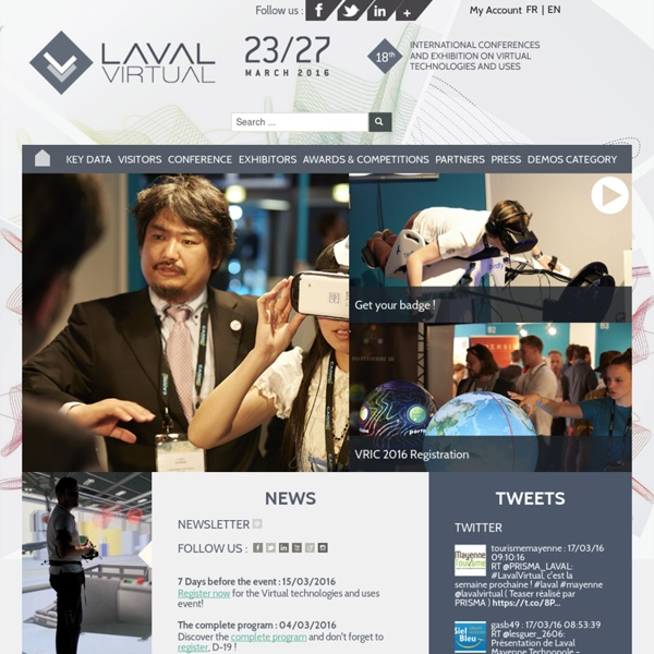 Laval virtual - International conferences and exhibition of Virtual technologies and uses