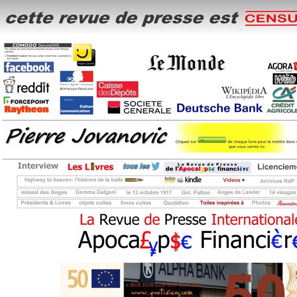 LA REVUE DE PRESSE INTERNATIONALE DE PIERRE JOVANOVIC 2008 - 2014