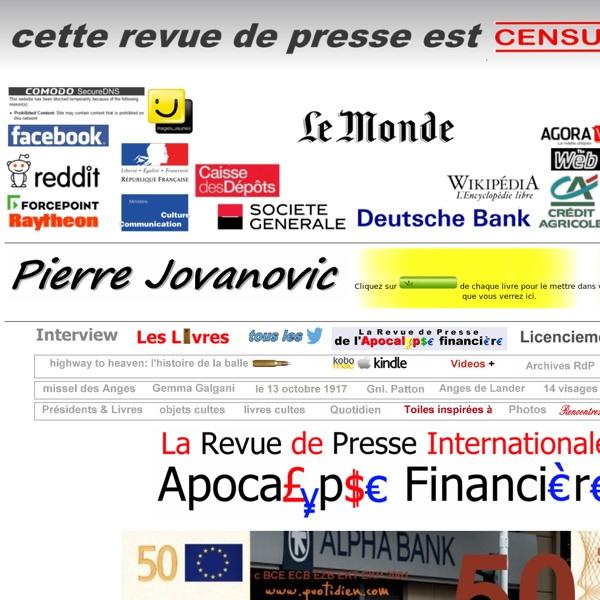 Le Blog de Pierre Jovanovic 2008 - 2013 : REVUE DE PRESSE INTERNATIONALE
