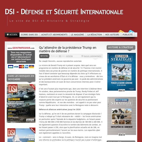 DSI – Défense et Sécurité Internationale « Le site de DSI et Histoire & Stratégie