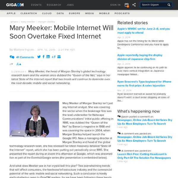 Mary Meeker: Mobile Internet Will Soon Overtake Fixed Internet